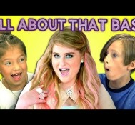 Kids React to Meghan Trainor – All About That Bass