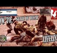 How To: State of Decay