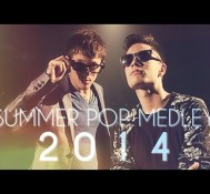 Summer Pop Medley 2014 – Sam Tsui & Kurt Hugo Schneider