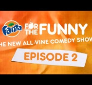 Fanta For The Funny / Episode 2
