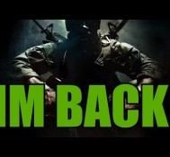 IM BACK! (Call of Duty)