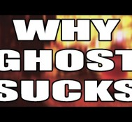 WHY GHOST SUCKS!