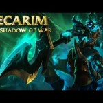 Champion Spotlight – Hecarim, the Shadow of War
